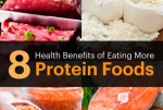 8 Health Benefits of Eating More Protein Foods